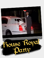 House Royal Party | 28. Feb. 2009